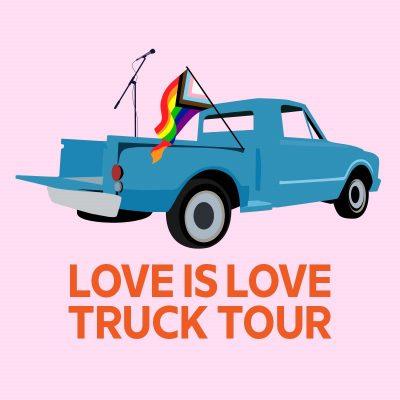 Love Is Love Truck Tour