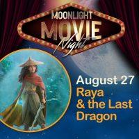 Moonlight Movie Night - Raya The Last Dragon