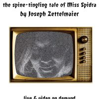 SHOCK!: The Spine-Tingling Tale of Miss Spidra