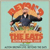 Alton Brown Live – Beyond The Eats